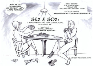 SEX & SOX : A Sock Themed Adult Colouring Book For Everyone